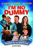 I'm No Dummy 2009