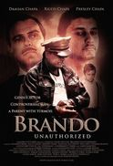 Brando Unauthorized 2011