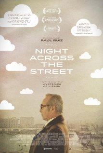 Night Across the Street La noche de enfrente 2012