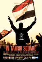 In Tahrir Square: 18 Days of Egypt's Unfinished Revolution 2012