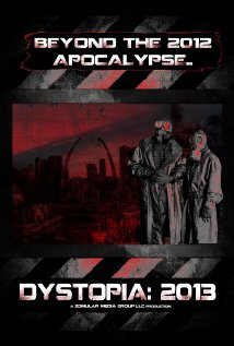 Dystopia: 2013 2012